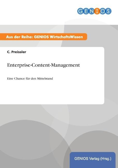 Enterprise-Content-Management als Buch von C. P...