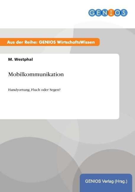 Mobilkommunikation als Buch von M. Westphal
