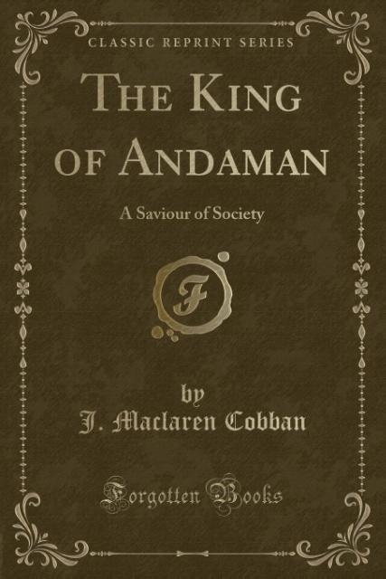 The King of Andaman als Taschenbuch von J. Macl...