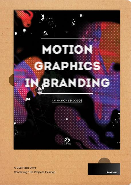 Motion Graphics in Branding als Buch von SendPo...