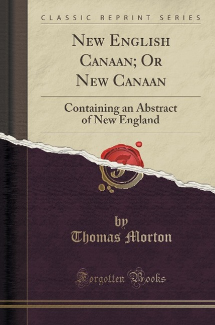 New English Canaan; Or New Canaan als Buch von ...