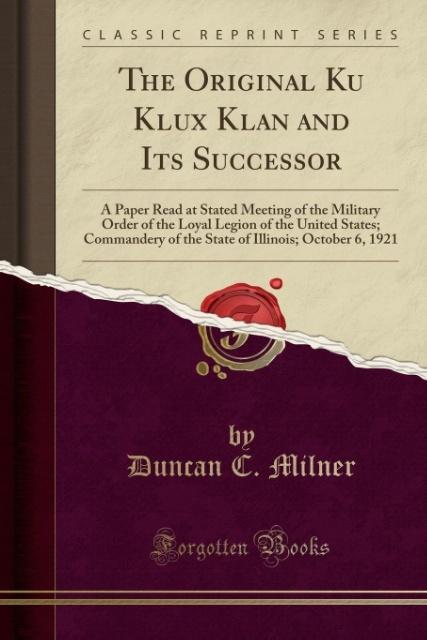 The Original Ku Klux Klan and Its Successor als...