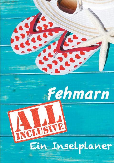 Fehmarn - All inklusive als Buch von Bettina Latt