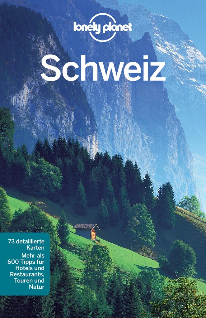 Lonely Planet Reiseführer Schweiz als eBook Dow...