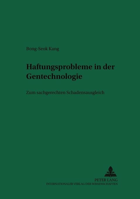 Haftungsprobleme in der Gentechnologie als Buch...