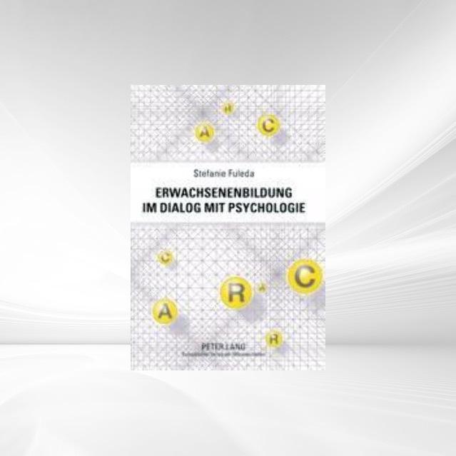 Erwachsenenbildung im Dialog mit Psychologie al...