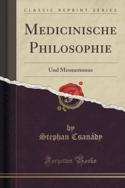 Medicinische Philosophie als Taschenbuch von St...