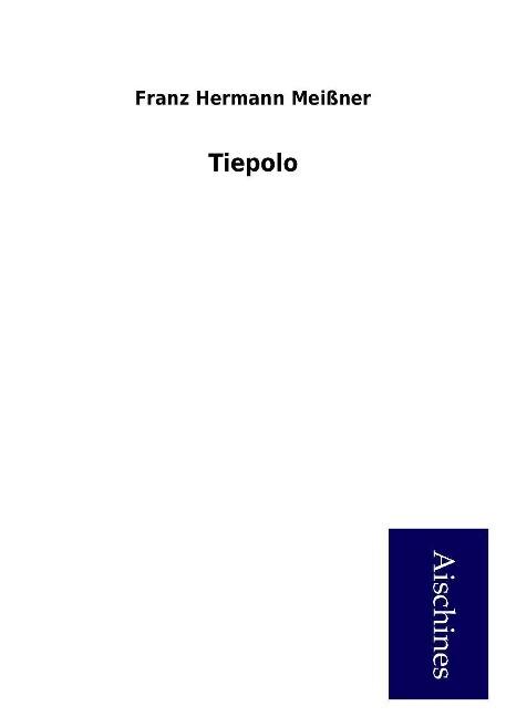 Tiepolo als Buch von Franz Hermann Meißner