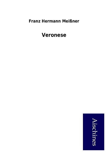 Veronese als Buch von Franz Hermann Meißner