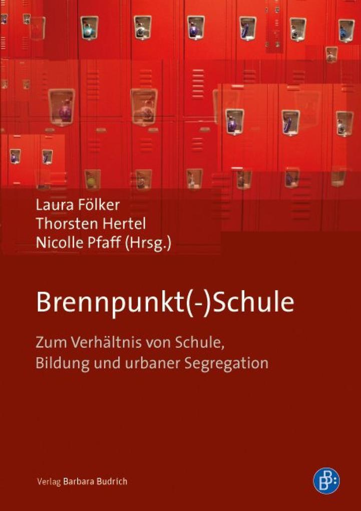 Brennpunkt(-)Schule als eBook Download von
