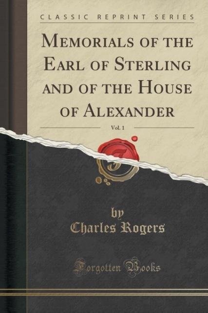 Memorials of the Earl of Sterling and of the Ho...