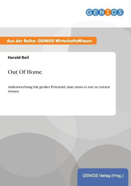 Out Of Home als Buch von Harald Reil