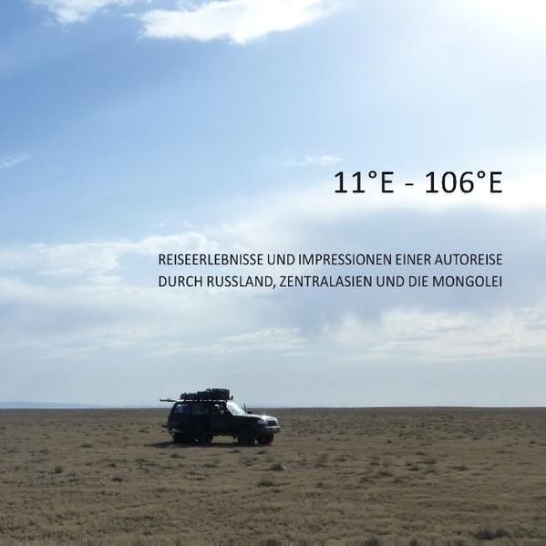 11°E - 106°E als Buch von Tommy Staub