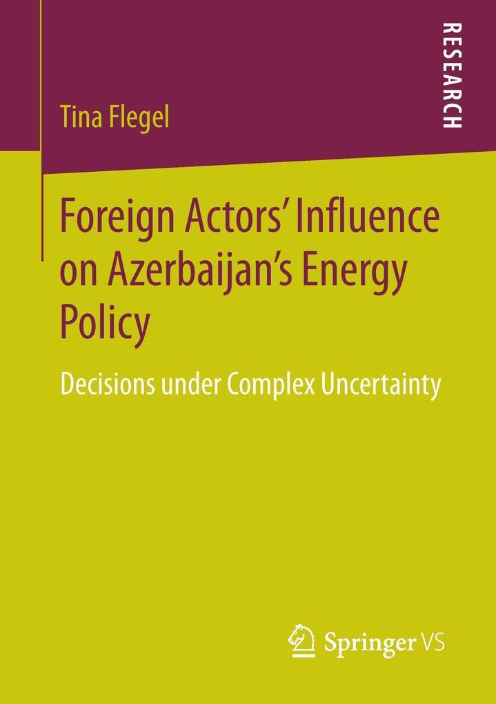 Foreign Actors´ Influence on Azerbaijan´s Energ...