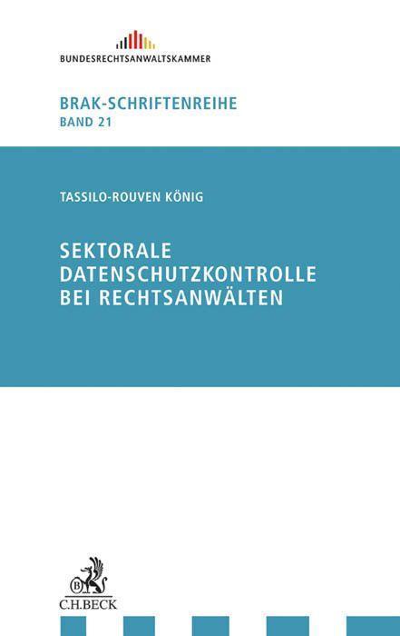 Sektorale Datenschutzkontrolle bei Rechtsanwält...
