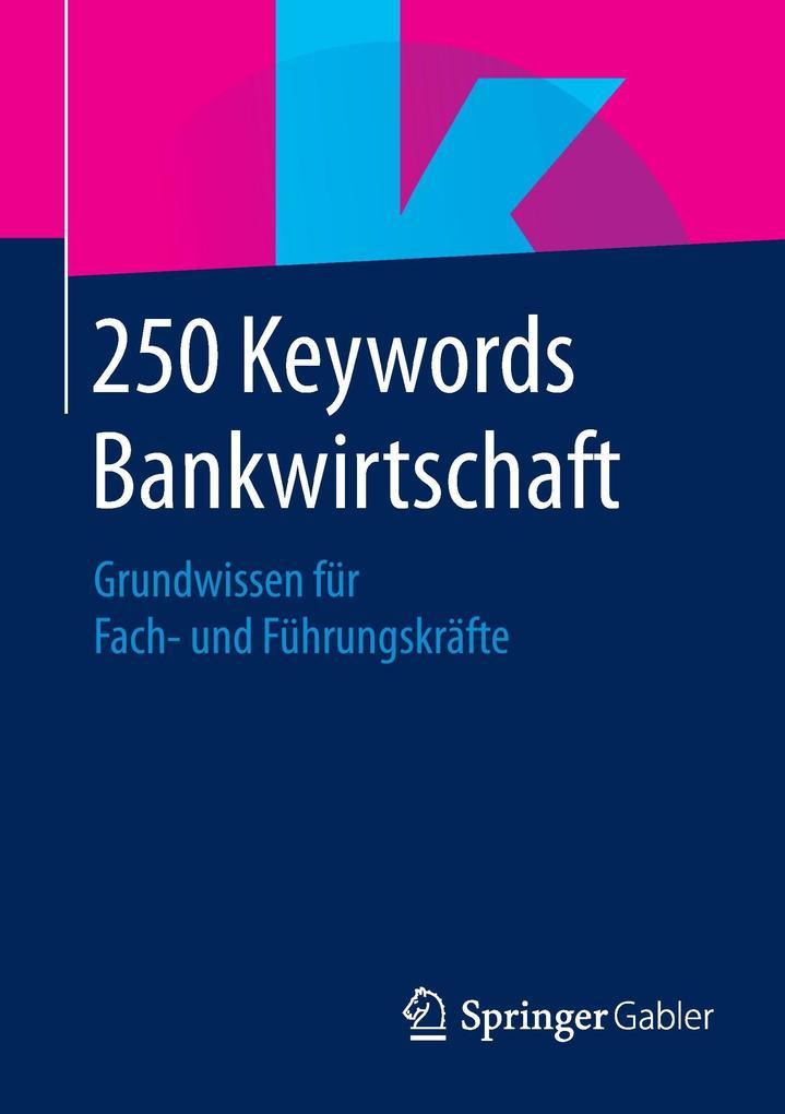 200 Keywords Bankwirtschaft als Buch von