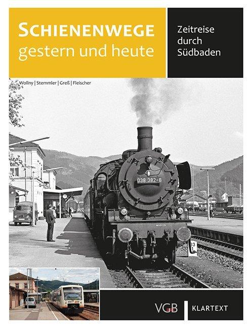 Schienenwege gestern und heute als Buch von Bur...