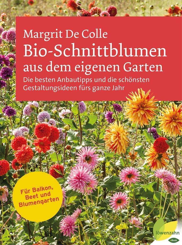 Bio-Schnittblumen aus dem eigenen Garten als eB...