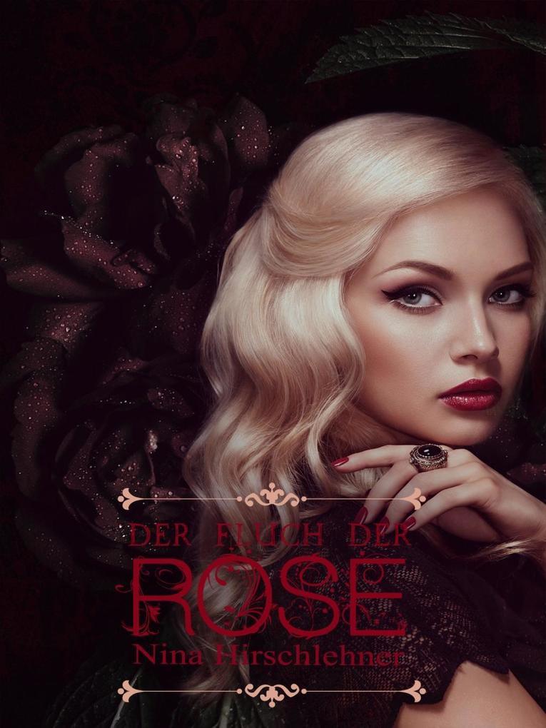 Der Fluch der Rose als eBook Download von Nina ...