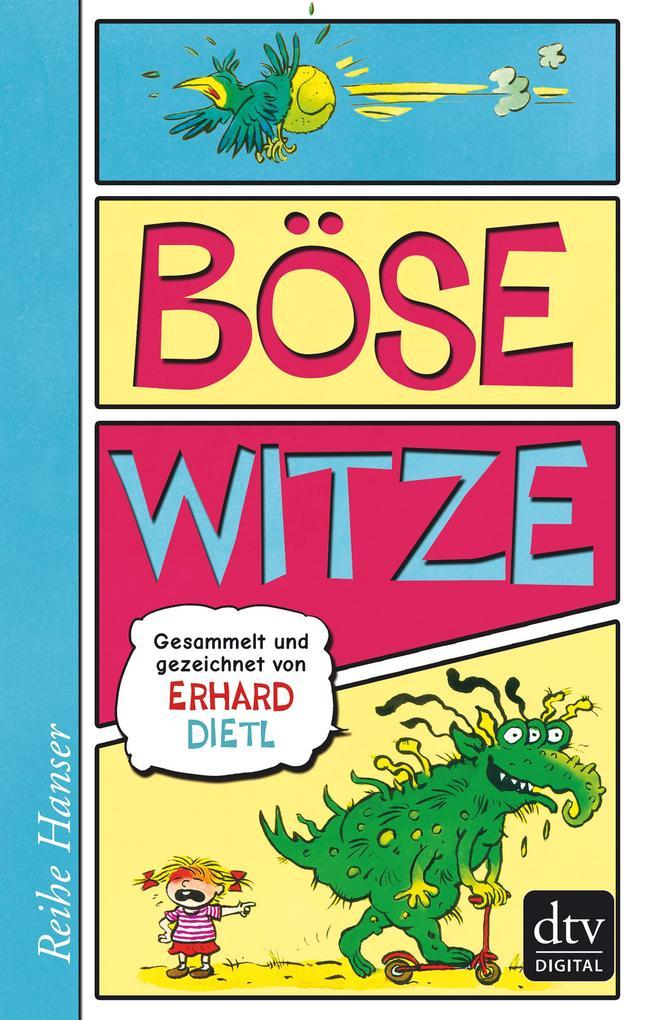 Böse Witze als eBook Download von Erhard Dietl