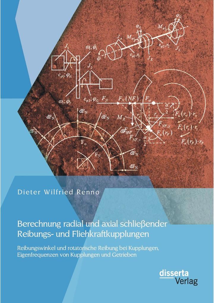 Berechnung radial und axial schließender Reibun...