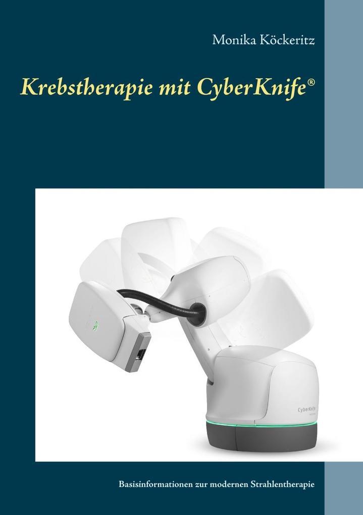 Krebstherapie mit CyberKnife® als eBook Downloa...