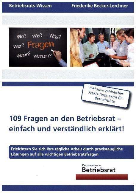 109 Fragen an den Betriebsrat - einfach und ver...