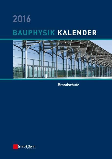Bauphysik-Kalender 2016 als Buch von