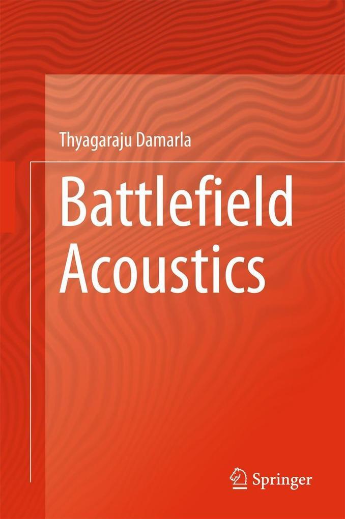 Battlefield Acoustics als eBook Download von Th...
