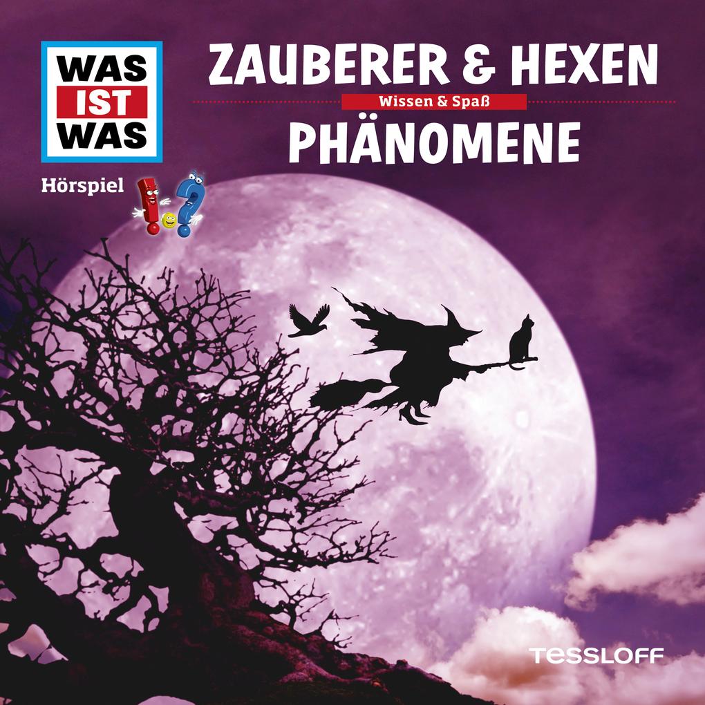 Was ist was Hörspiel: Zauberer & Hexen/ Phänome...