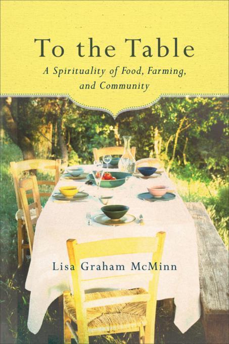 To the Table als eBook Download von Lisa Graham...
