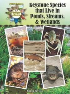 Keystone Species that Live in Ponds, Streams, &...