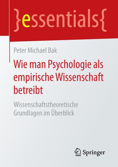 Wie man Psychologie als empirische Wissenschaft...