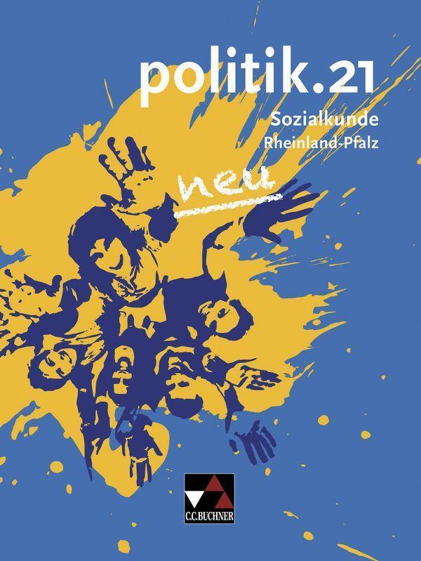 politik.21 neu Rheinland-Pfalz als Buch von Sin...