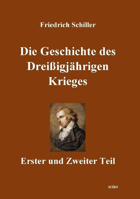 9783946331018 - Friedrich Schiller: Die Geschichte des Dreißigjährigen Krieges als Buch von Friedrich Schiller - Kitabu