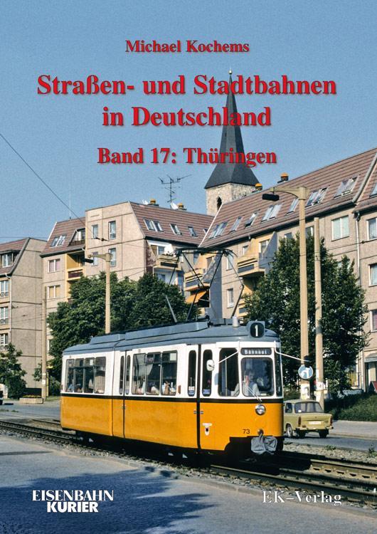 Strassen- und Stadtbahnen in Deutschland / Thür...