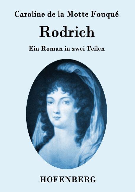 Rodrich als Buch von Caroline de la Motte Fouqué