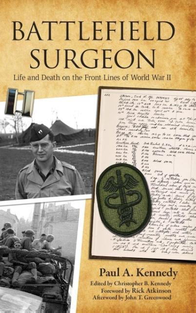 Battlefield Surgeon als Buch von Paul A. Kennedy