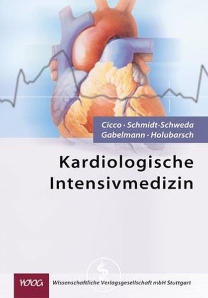 Kardiologische Intensivmedizin als Buch von