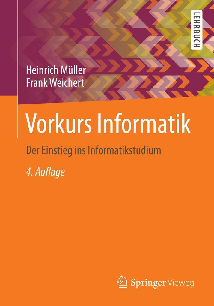 Vorkurs Informatik als eBook Download von Heinr...