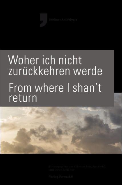 WOHER ICH NICHT ZURU´CKKEHREN WERDE - FROM WHER...