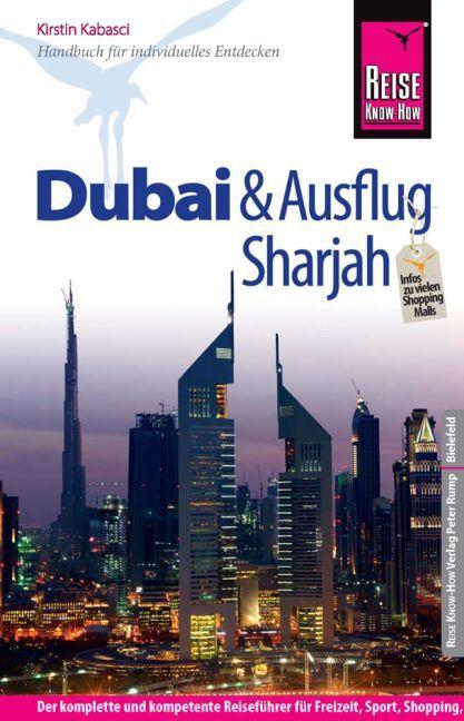 Reise Know-How Dubai und Ausflug Sharjah als Bu...