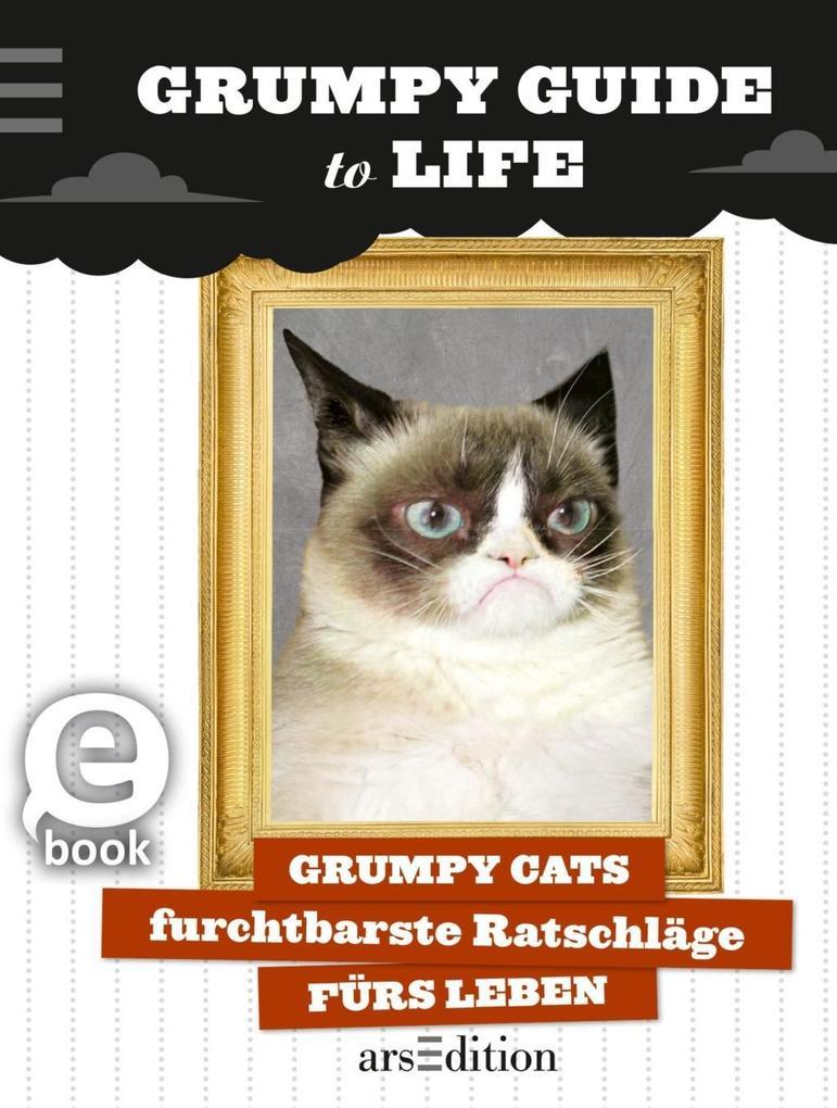 9783845815602 - Grumpy Cat: Grumpy Guide to Life als eBook Download von Grumpy Cat - Livre