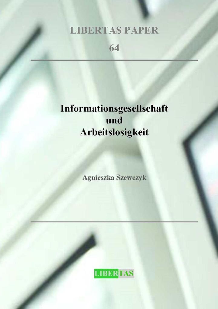 Informationsgesellschaft und Arbeitslosigkeit a...
