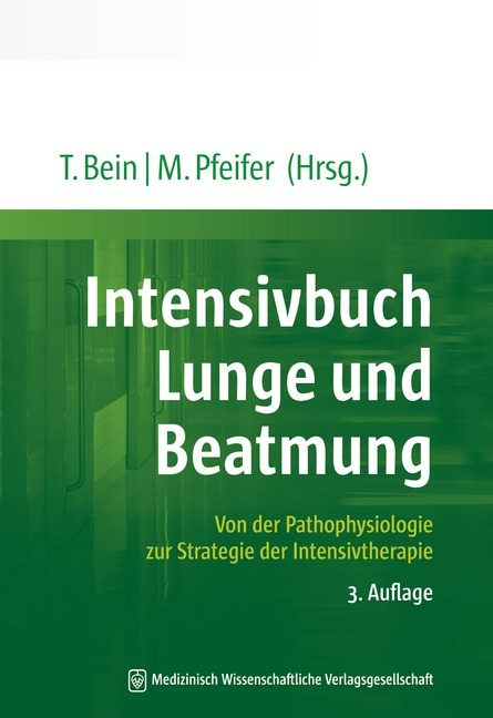 Intensivbuch Lunge und Beatmung als Buch von