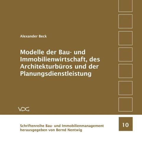 Modelle der Bau- und Immobilienwirtschaft, des ...
