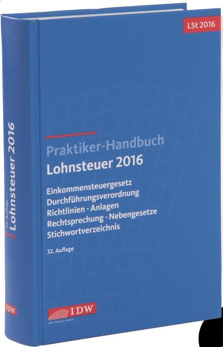 Praktiker-Handbuch Lohnsteuer 2016