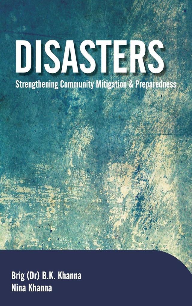 Disasters als Buch von B. K. Khanna