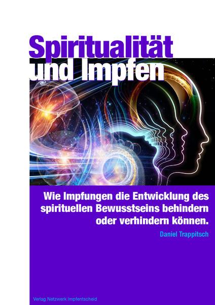 Spiritualität und Impfen als Buch von Daniel Tr...