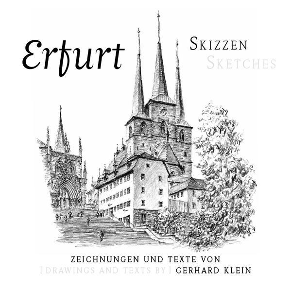 Erfurt-Skizzen / Erfurt Sketches als Buch von G...